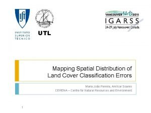 UTL Mapping Spatial Distribution of Land Cover Classification