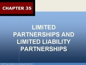 CHAPTER 35 LIMITED PARTNERSHIPS AND LIMITED LIABILITY PARTNERSHIPS