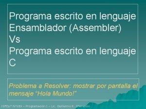 Programa escrito en lenguaje Ensamblador Assembler Vs Programa