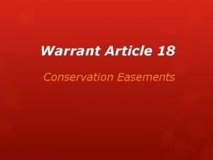 Warrant Article 18 Conservation Easements Conservation Commission Primary