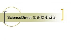 Science Direct Search Quick Search Advanced Search Expert