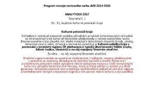 Program rozvoje cestovnho ruchu JMK 2014 2020 ANALYTICK