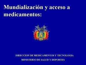 Mundializacin y acceso a medicamentos DIRECCION DE MEDICAMENTOS