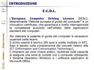 INTRODUZIONE E C D L LEuropean Computer Driving