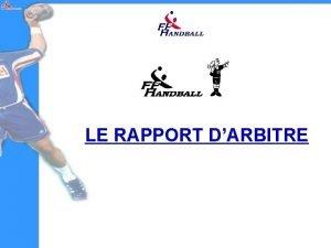 LE RAPPORT DARBITRE Rapport n 1 A 29