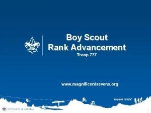 Boy Scout Rank Advancement Troop 777 www magnificentsevens