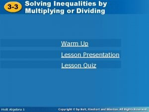 Solving Inequalities by 3 3 Multiplying or Dividing