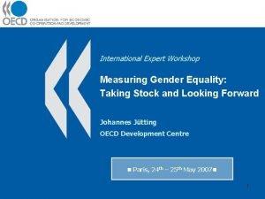 International Expert Workshop Measuring Gender Equality Taking Stock