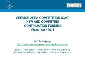 SERVICE AREA COMPETITION SAC NEW AND COMPETING CONTINUATION