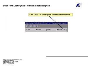 D 130 IFIDienstplan Monatsarbeitszeitplan Kurs D 130 IFIDienstplan