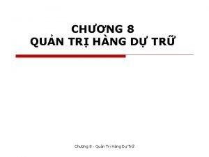 CHNG 8 QUN TR HNG D TR Chng
