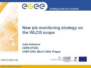 Enabling Grids for Escienc E New job monitoring