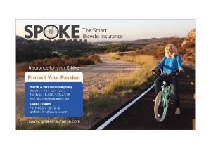 Bicycle Insurance briefly While bicycle insurance was new