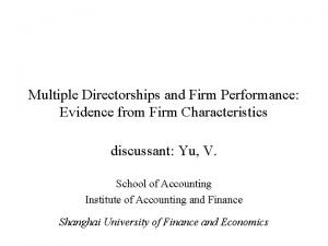 Multiple Directorships and Firm Performance Evidence from Firm