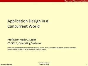 Carnegie Mellon Worcester Polytechnic Institute Application Design in