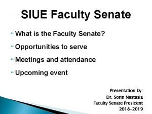 SIUE Faculty Senate What is the Faculty Senate