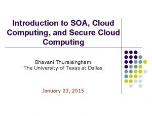 Introduction to SOA Cloud Computing and Secure Cloud