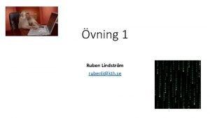 vning 1 Ruben Lindstrm rubenlikth se vningsupplgg Praktiskt