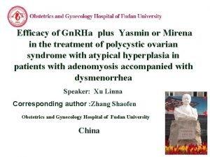 LOGO Efficacy of Gn RHa plus Yasmin or