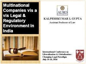 Multinational Companies vis a vis Legal Regulatory Environment