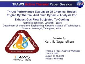 TFAWS Active Thermal Paper Session Thrust Performance Evaluation