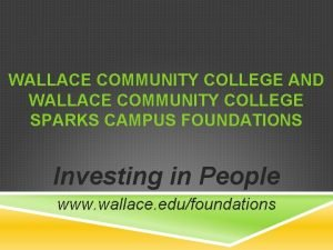 WALLACE COMMUNITY COLLEGE AND WALLACE COMMUNITY COLLEGE SPARKS