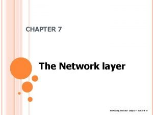 CHAPTER 7 The Network layer Networking Essentials Chapter