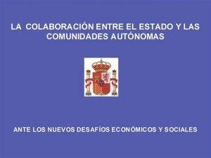 INTRODUCCIN 30 AOS DE ESTADO AUTONMICO OBJETIVOS BSICOS