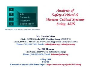 Analysis of SafetyCritical MissionCritical Systems Using ASIS An
