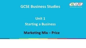 GCSE Business Studies Unit 1 Starting a Business