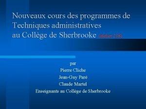 Nouveaux cours des programmes de Techniques administratives au