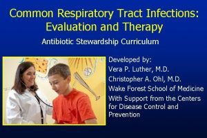 Common Respiratory Tract Infections Evaluation and Therapy Antibiotic