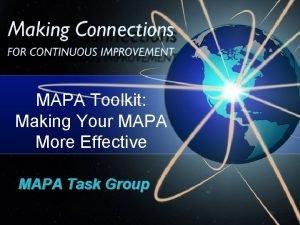MAPA Toolkit Making Your MAPA More Effective MAPA