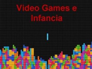 Video Games e Infancia Evolucao dos Video Games