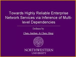 Towards Highly Reliable Enterprise Network Services via Inference