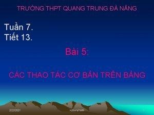 TRNG THPT QUANG TRUNG NNG Tun 7 Tit