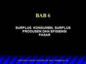 BAB 6 SURPLUS KONSUMEN SURPLUS PRODUSEN DAN EFISIENSI