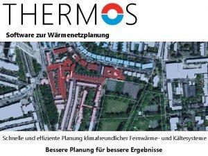 Software zur Wrmenetzplanung Schnelle und effiziente Planung klimafreundlicher