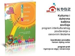 Kulturna i duhovna batina zaviaja program interkulturalnog pouavanja