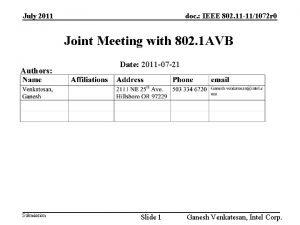 July 2011 doc IEEE 802 11 111072 r