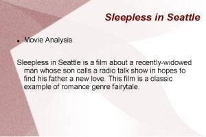Sleepless in Seattle Movie Analysis Sleepless in Seattle