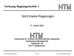 Vorlesung Regelungstechnik 1 Nicht lineare Regelungen 21 Januar
