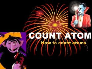 COUNT ATOM How to count atoms 2 H