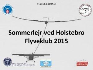 Version 1 1 0804 15 Sommerlejr ved Holstebro