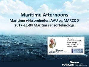 Maritime Afternoons Maritime virksomheder AAU og MARCOD 2017