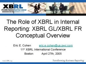 The Role of XBRL in Internal Reporting XBRL