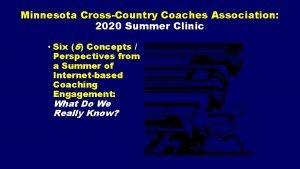 Minnesota CrossCountry Coaches Association 2020 Summer Clinic Six
