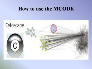 How to use the MCODE Install the step