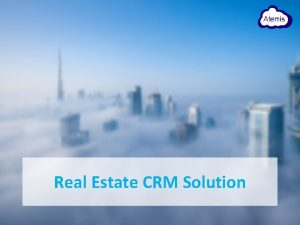 Real Estate CRM Solution CRM Modules CRM Companies