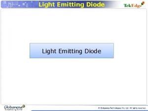 Light Emitting Diode Light Emitting Diode In all